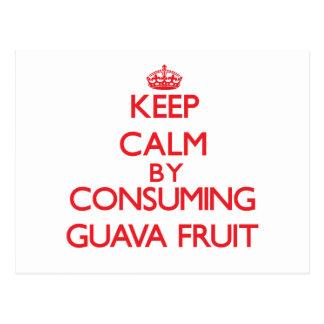 Guarde la calma consumiendo la fruta de guayaba tarjetas postales