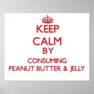 Guarde la calma consumiendo la mantequilla y la ja poster