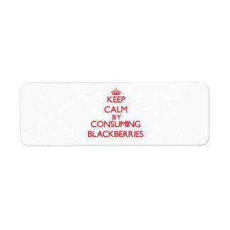 Guarde la calma consumiendo las zarzamoras etiquetas de remite