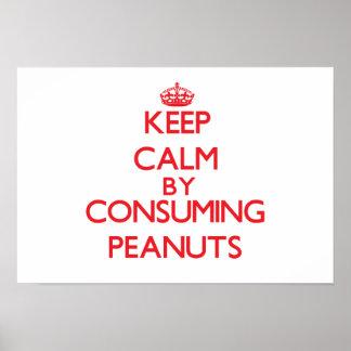 Guarde la calma consumiendo los cacahuetes impresiones