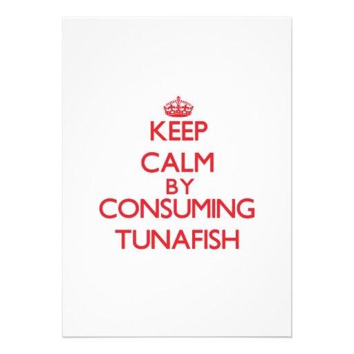 Guarde la calma consumiendo Tunafish Comunicado Personalizado