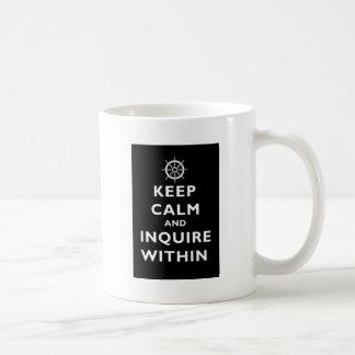 Guarde la calma e investigue dentro taza