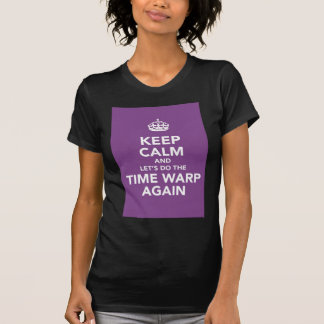 guarde la calma (el bucle temporal) camisetas