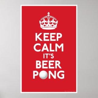 Guarde la calma él impresión de Pong de la cerveza Póster