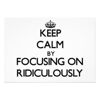Guarde la calma enfocándose encendido ridículo