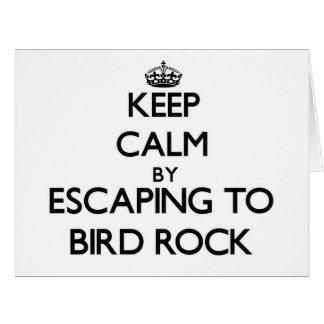 Guarde la calma escapándose a la roca California Tarjeta De Felicitación Grande