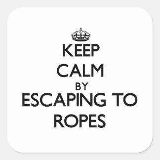 Guarde la calma escapándose a las cuerdas pegatina cuadrada