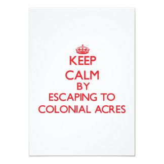 """Guarde la calma escapándose a los acres coloniales invitación 5"""" x 7"""""""
