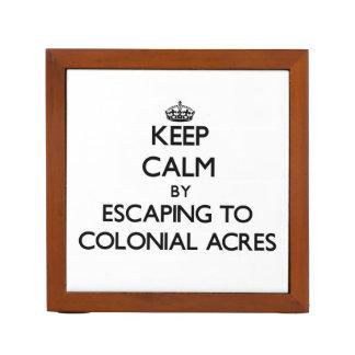 Guarde la calma escapándose a los acres coloniales