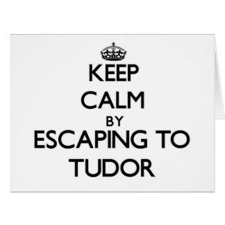 Guarde la calma escapándose a Tudor Massachusetts Tarjetas