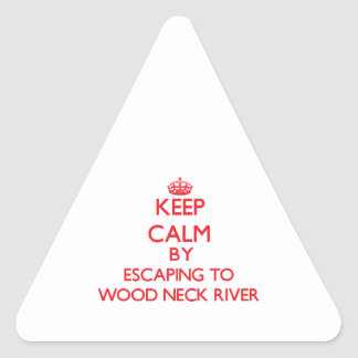 Guarde la calma escapándose al río de madera pegatina triangular