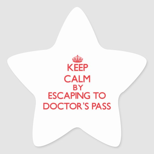 Guarde la calma escapándose para doctor a Pass la Colcomanias Forma De Estrella