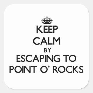 Guarde la calma escapándose para señalar las rocas calcomanía cuadradas personalizada