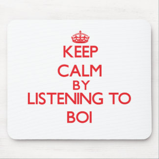 Guarde la calma escuchando BOI