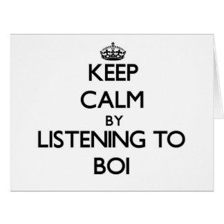 Guarde la calma escuchando BOI Tarjeta De Felicitación Grande