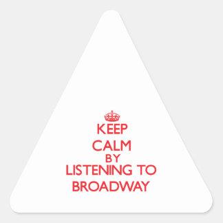 Guarde la calma escuchando BROADWAY