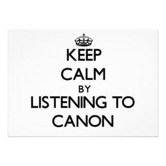 Guarde la calma escuchando CANON Invitación