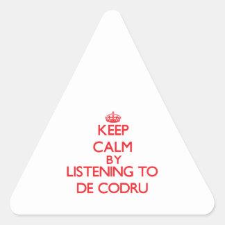 Guarde la calma escuchando DE CODRU