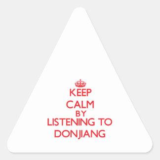 Guarde la calma escuchando DONJIANG