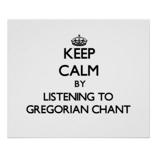 Guarde la calma escuchando el CANTO GREGORIANO Impresiones