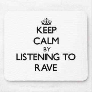 Guarde la calma escuchando el DELIRIO Alfombrilla De Ratones