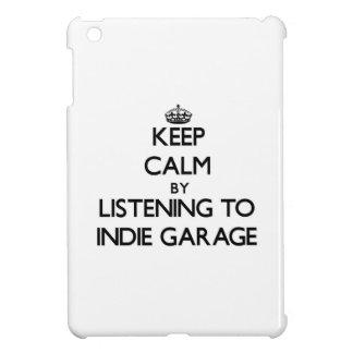 Guarde la calma escuchando el GARAJE del INDIE