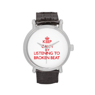 Guarde la calma escuchando el GOLPE QUEBRADO Relojes