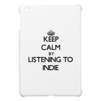 Guarde la calma escuchando el INDIE