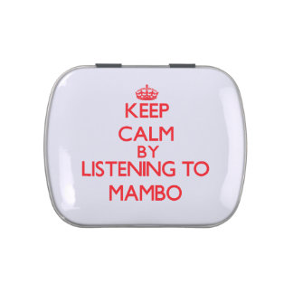 Guarde la calma escuchando el MAMBO