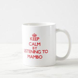 Guarde la calma escuchando el MAMBO Tazas De Café
