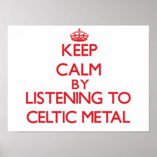 Guarde la calma escuchando el METAL CÉLTICO Posters