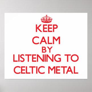 Guarde la calma escuchando el METAL CÉLTICO Poster