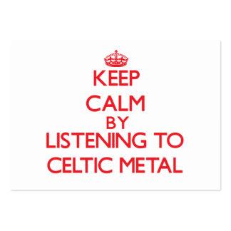 Guarde la calma escuchando el METAL CÉLTICO Tarjetas De Visita