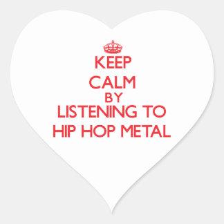 Guarde la calma escuchando el METAL de HIP HOP Calcomanías Corazones