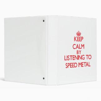 Guarde la calma escuchando el METAL de la VELOCIDA