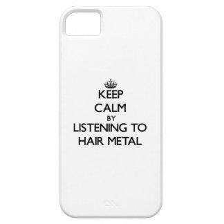Guarde la calma escuchando el METAL del PELO iPhone 5 Coberturas