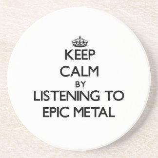 Guarde la calma escuchando el METAL ÉPICO Posavasos Personalizados