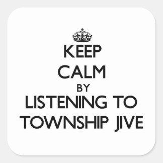 Guarde la calma escuchando el MUNICIPIO JIVE Colcomanias Cuadradas Personalizadas