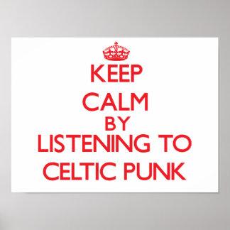 Guarde la calma escuchando el PUNK CÉLTICO Posters