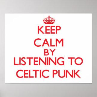 Guarde la calma escuchando el PUNK CÉLTICO Poster