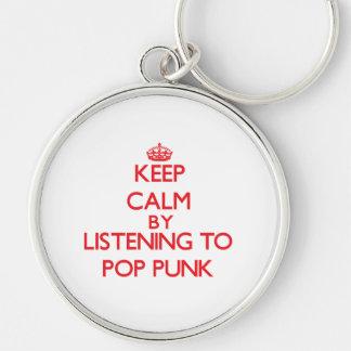 Guarde la calma escuchando el PUNK del POP Llaveros Personalizados