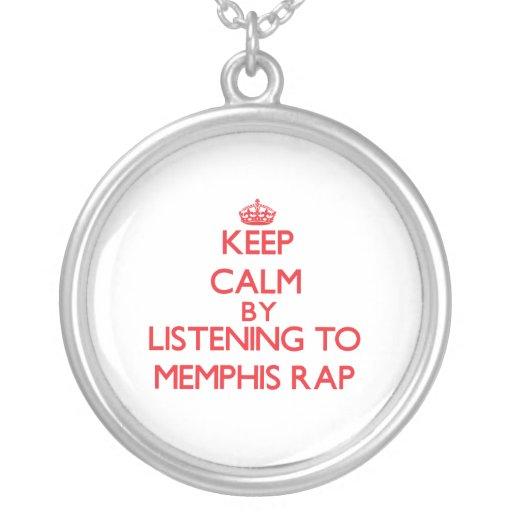 Guarde la calma escuchando el RAP de MEMPHIS Joyería