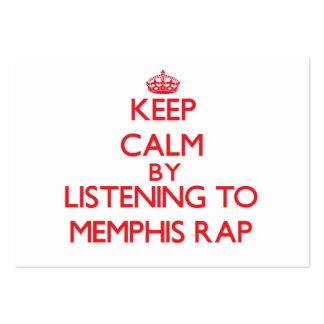 Guarde la calma escuchando el RAP de MEMPHIS Tarjetas De Visita