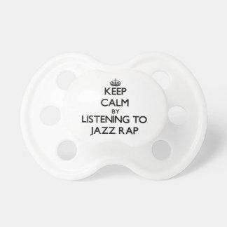 Guarde la calma escuchando el RAP del JAZZ Chupetes Para Bebés