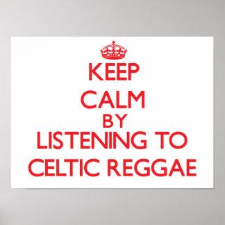 Guarde la calma escuchando el REGGAE CÉLTICO Posters