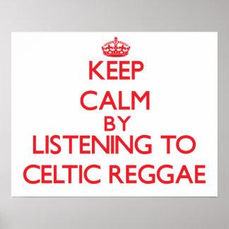 Guarde la calma escuchando el REGGAE CÉLTICO Poster