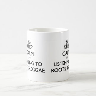 Guarde la calma escuchando el REGGAE de las RAÍCES Tazas De Café