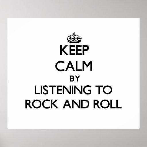 Guarde la calma escuchando el ROCK-AND-ROLL Posters