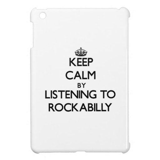 Guarde la calma escuchando el ROCKABILLY