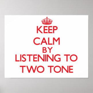 Guarde la calma escuchando el TONO DOS Poster
